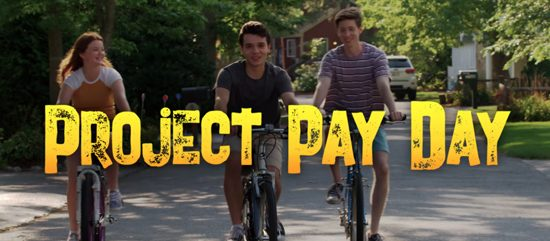 Project Pay Day! Feature Film Premiere